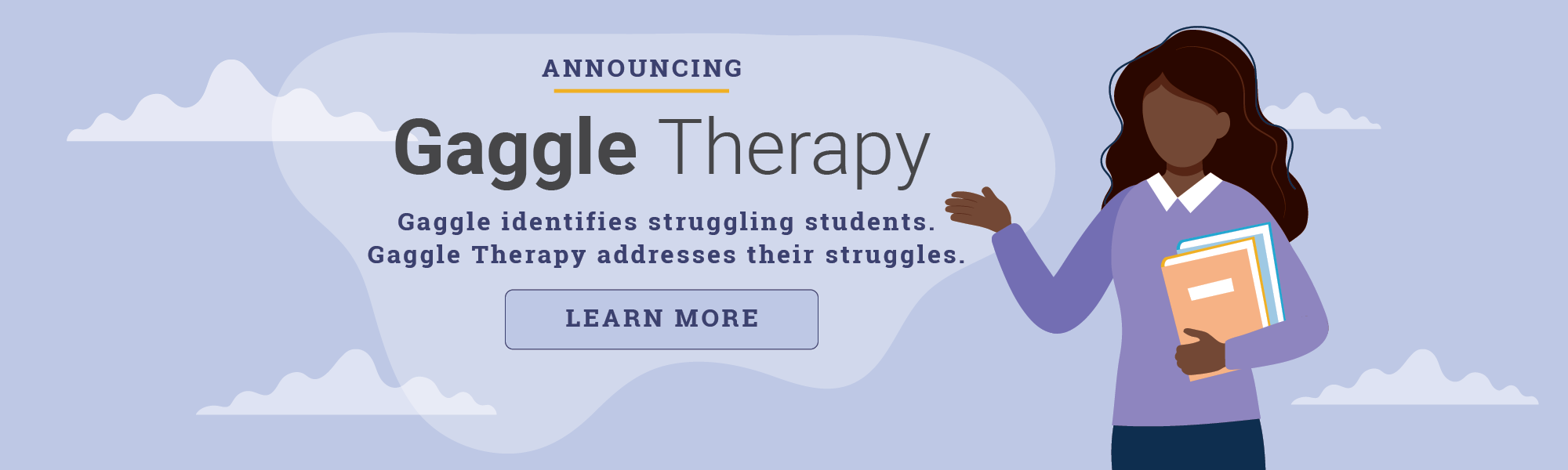 Announcing Gaggle Therapy - Learn More